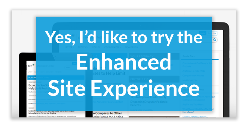 Pharmacist's Letter - Choose Enhanced Site Experience